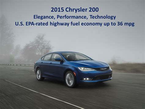 Fuel Economy Chrysler 200 by All New 2015 Chrysler 200 Delivers Highway Fuel Economy