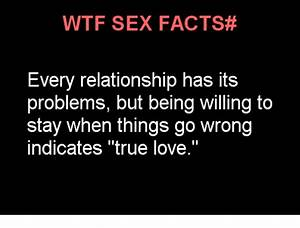 WTF SE FACTS# Every Relationship Has Its Problems but ...