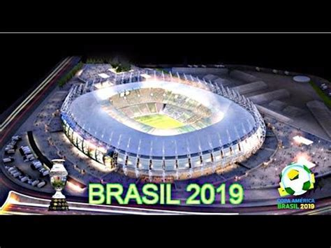 Los estadios de la copa America Brasil 2019   YouTube