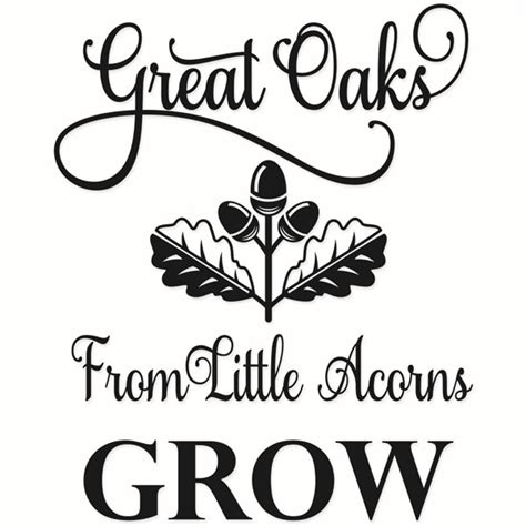 mighty oaks from acorns grow display banner mighty oaks from acorns grow svg designs