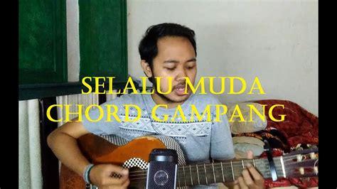 Chord gampang wherever you are one ok rock by arya nara tutorial gitar untuk pemula. Chord Gampang (Selalu Muda - Payung Teduh) by Arya Nara ...