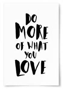 Do What You Love : poster do more of what you love ~ Buech-reservation.com Haus und Dekorationen