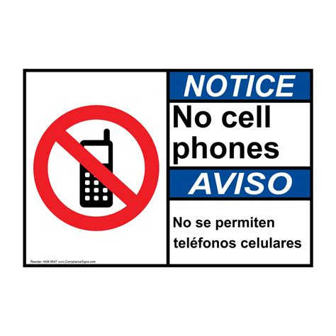 Ansi Notice No Cell Phones Bilingual Sign Anb 9547 Cell Phones