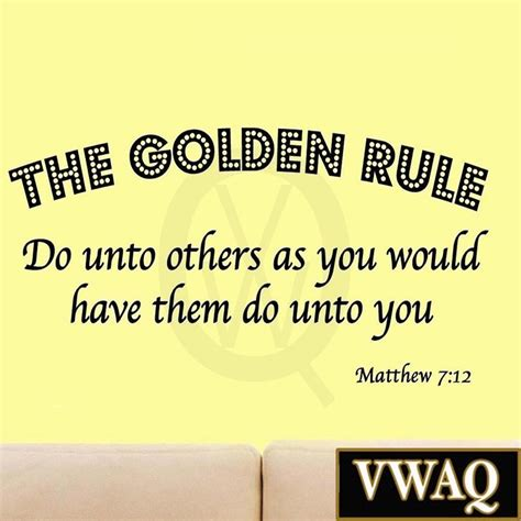 Do Unto Others As You Would Have Them Do