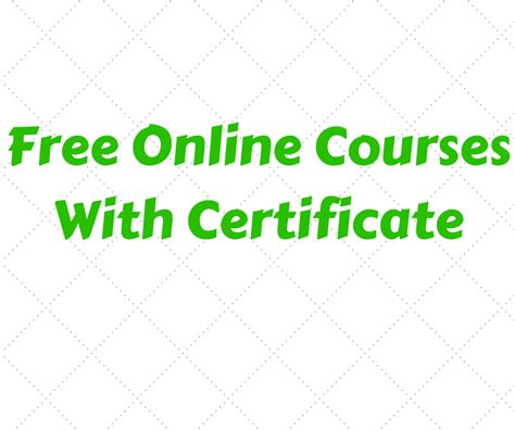 free courses with certificates 25 free courses with certificates of completion