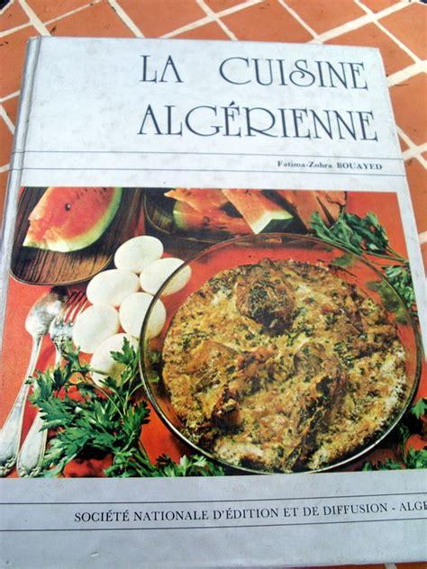 ebooks gratuit gt la cuisine alg 233 rienne fatima zohra bouayed pdf