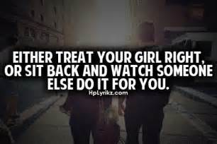 treating your girl right quotes