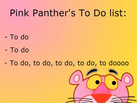 pink panther    lists weekdone