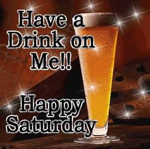 Thirsty Quotes Funny Happy Saturday. QuotesGram