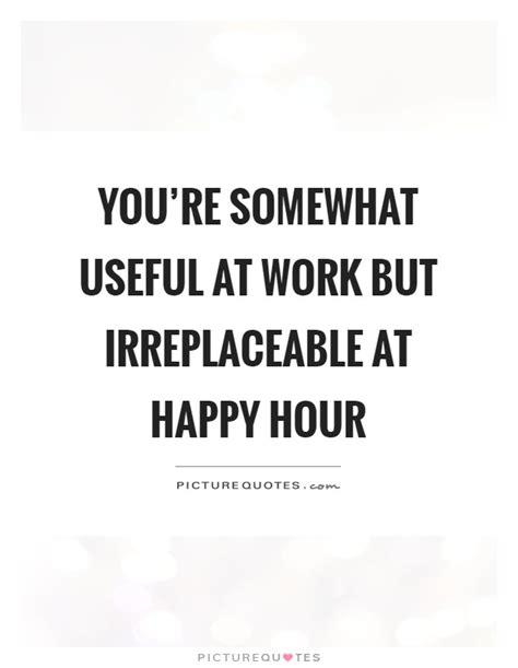 work happy hour quotes