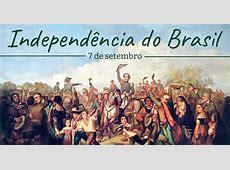 Dia da Independência do Brasil Feriado 7 de Setembro