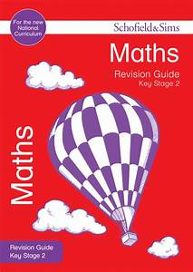 Key Stage 2 Maths Revision Guide  Sats And Revision Guides