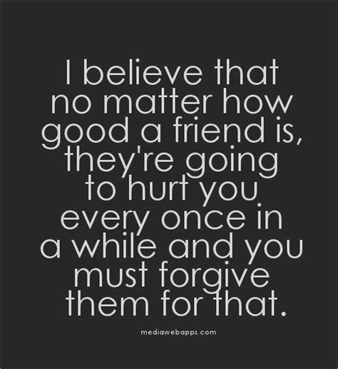 Never Hurt Your Friend Quotes