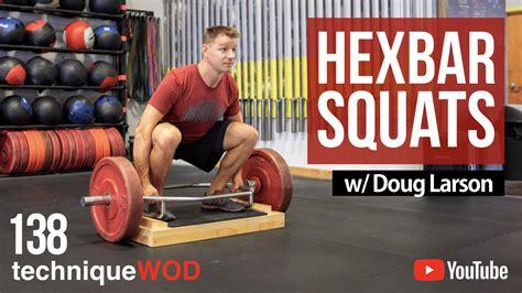 bar hex squats doug larson