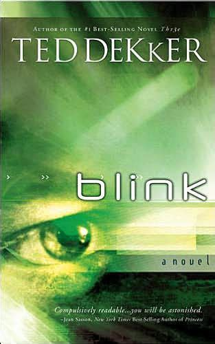 Blink Barnes And Noble by Blink By Ted Dekker Paperback Barnes Noble 174