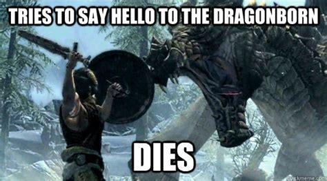 Dragonborn Meme - misunderstood skyrim dragon memes quickmeme