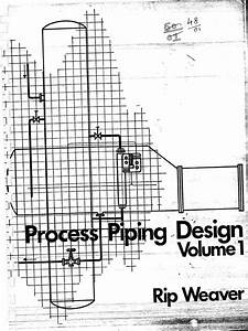 Process Piping Design Rip Weaver