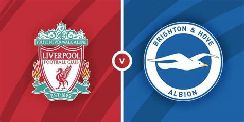 Liverpool vs Brighton and Hove Albion Prediction and ...
