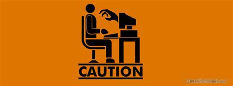 computer caution facebook cover funny