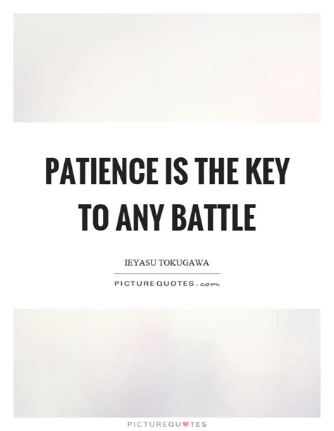 what is the meaning of siege patience is the key to any battle picture quotes