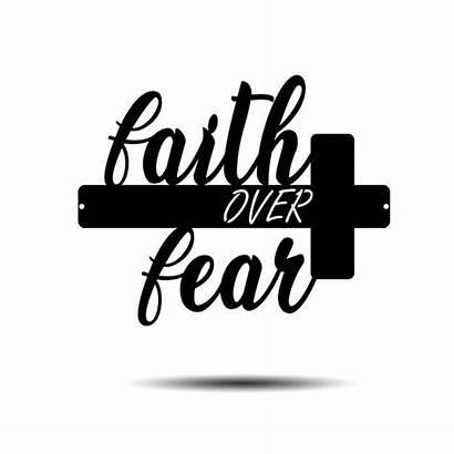 Fear Faith Steel Decor Roots