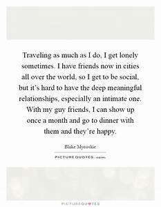 Blake Mycoskie ... Lonely Dinner Quotes
