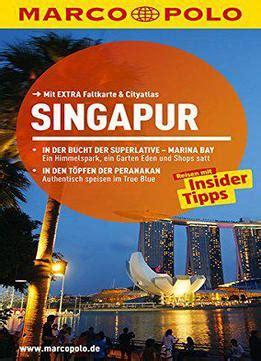 marco polo reisef 252 hrer singapur reisen mit insider tipps 10 auflage