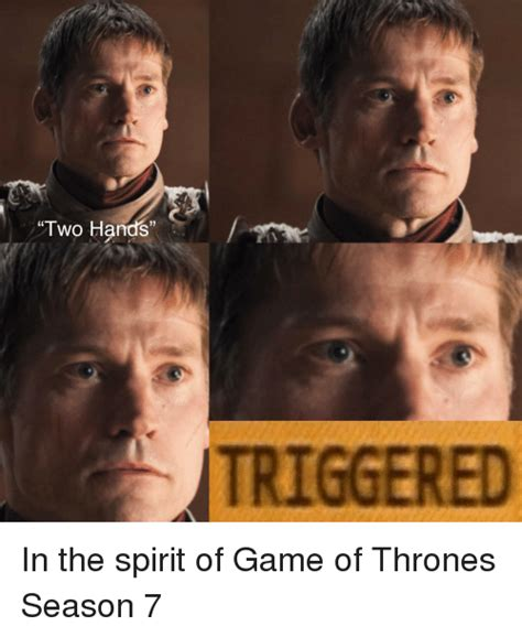 Game Of Thrones Memes Reddit - two hands triggered game of thrones meme on sizzle