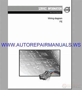 Volvo Fe Trucks Wiring Diagram Service Manual