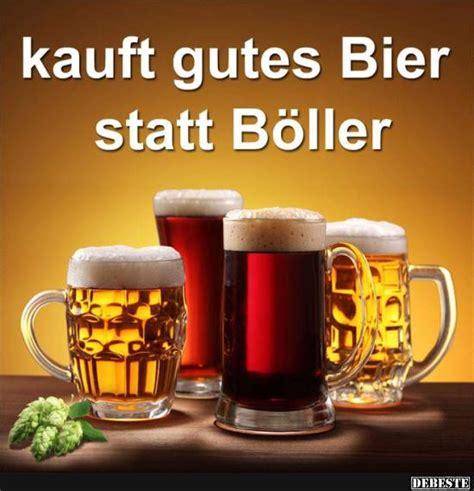 kauft gutes bier statt boeller lustige bilder sprueche