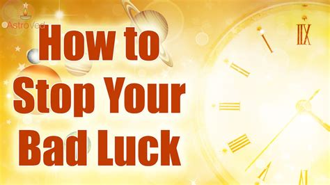 stop bad luck simple ways  stop bad luck youtube