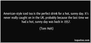 Quotes About Ho... Hot Sunny Day Quotes