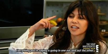 Kardashian Kourtney Kardashians Listening Gifs Buzzfeed Ignoring