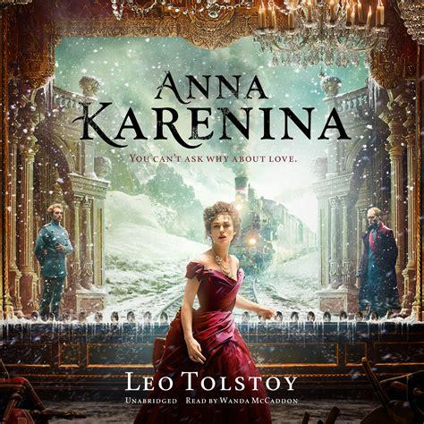 Karenina Resumeanna Karenina Resumen by Karenina Audiobook By Leo Tolstoy Read By