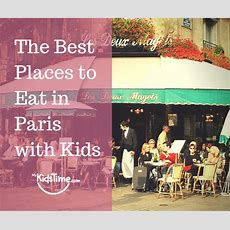 The Best Places To Eat In Paris With Kids