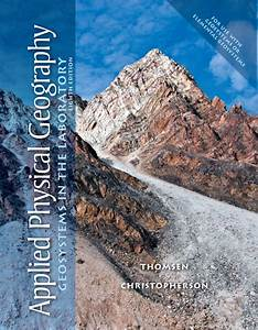 Applied Physical Geography  Geosystems In The Laboratory