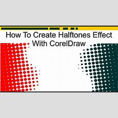 How To Create Halftones Effect With Coreldraw [ Cara