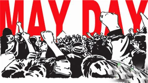 May Day Militancy To Create The Economy We Need