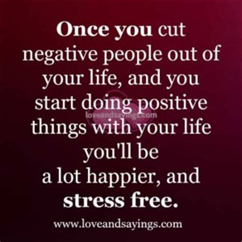 Quotes Cutting Negativity Out Your Life