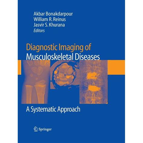 Diagnostic Imaging of Musculoskeletal Diseases : A ...
