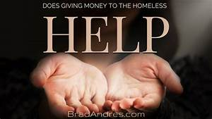 Does Giving Money to Homeless People Help?