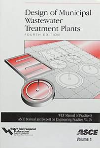 Design Of Municipal Wastewater Treatment Plants 3 Volume