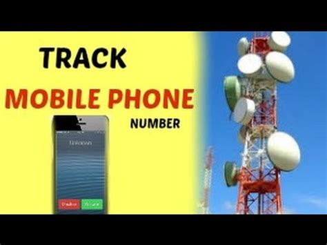 how to track a phone number location how to track cell phone number trace name email id