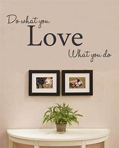 Do What You Love : do what you love what you do vinyl wall art decal sticker ~ Buech-reservation.com Haus und Dekorationen