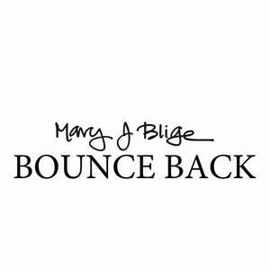 Mary J. Blige – Bounce Back 2.0 - Olagist
