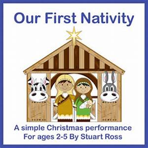 OUR FIRST NATIVITY No 1 Best Selling Nativity Play