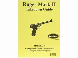 Radocy Takedown Guide Ruger Mark 2