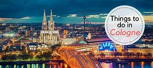 Date In Köln : first time visitor guide what to do in cologne during imm 2018 ~ Orissabook.com Haus und Dekorationen