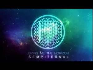 Bring Me The Horizon Sempiternal Full Album - YouTube