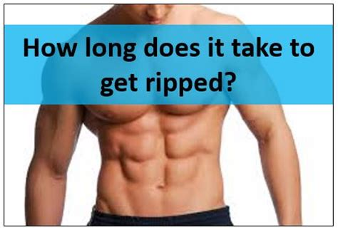 How Long Does It Take To Get Ripped (realistically